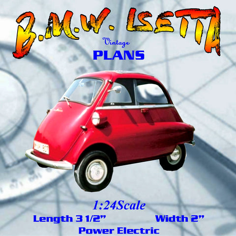 Full size printed plan Scale 1:24 Build this cute free-running B.M.W. ISETTA