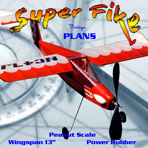 "Full size printed plans Wingspan 13 3/4"" Super Fike"