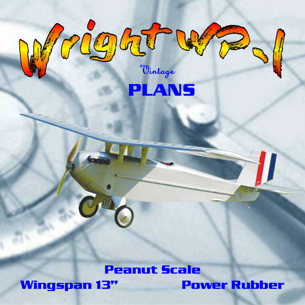 "Full size printed plans Peanut Scale ""Wright WP-l""  good, stable flyer, easy to build"