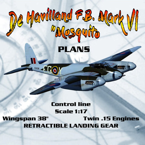 "Full Size Printed Plan Control line  Scale 1:17 De Havilland F.B. Mark VI'  ""Mosquito"" W/S 38"""