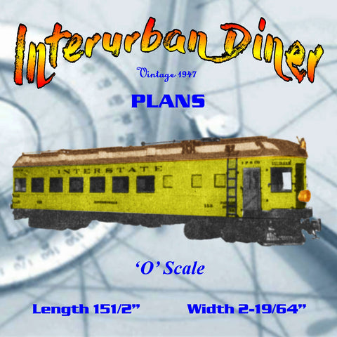 Full size printed plan O GAUGE Interurban Diner A 1947 PLAN