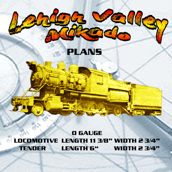 FULL SIZE PLANS vintage 1947 Model Railroad O GAUGE Lehigh Valley Mikado Loco & Tender