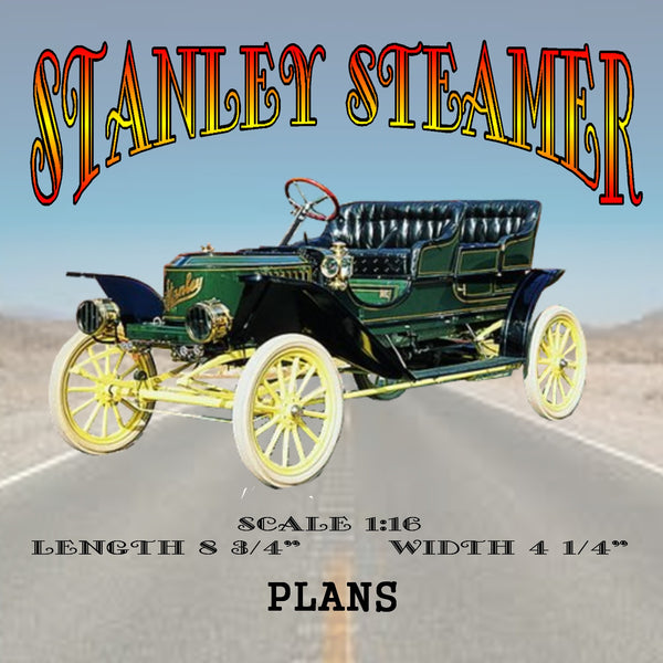 "Full size Printed plans STANLEY STEAMER Scale 1:16  L 8 ¾""  W 4 ¼"""