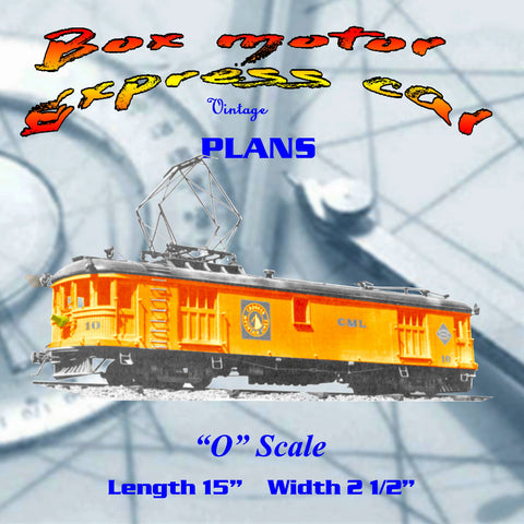 Full size printed plan 'O' Gauge Box motor Express car build an all-wood-trolley