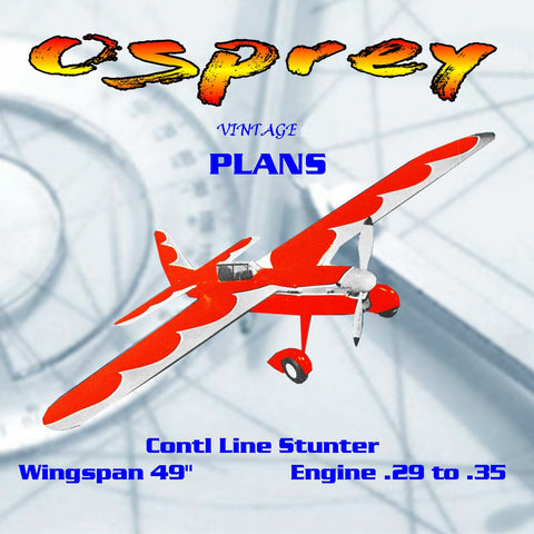 Full size Printed Plan vintage 50s-60s Control Line Stunter .29 to .35 Osprey gorgeous stunt