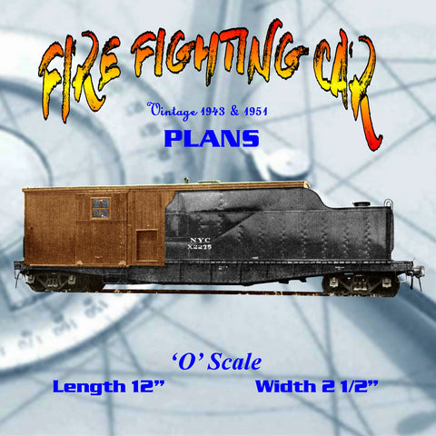 Full size printed plan 'O' GAUGE FIRE FIGHTING CAR New York Central System