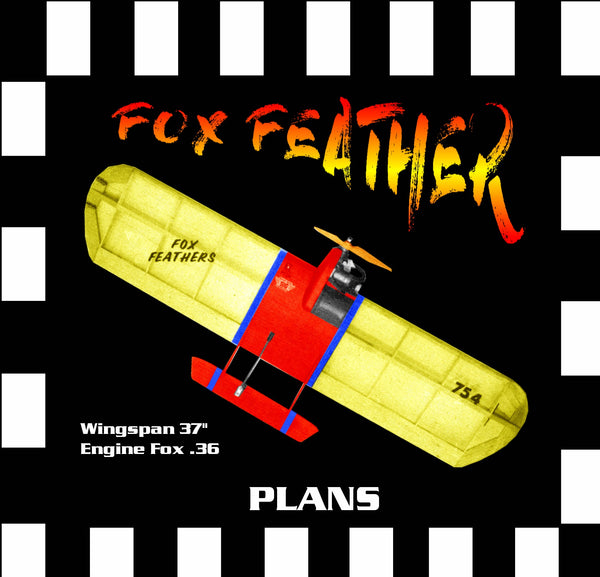 "Full Size Printed Plan & Building Notes diamond airfoil Combat *FOX FEATHER* Wingspan 37""  Engine Fox .36"
