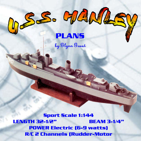 "Full Size Printed Plan Sport Scale 1/144 DESTROYER U.S.S. ""HANLEY"" for R/C 2 Channels"