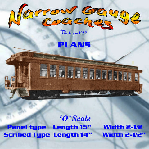 Full size printed plan O GAUGE Narrow Gauge Coaches  A 1947 PLAN
