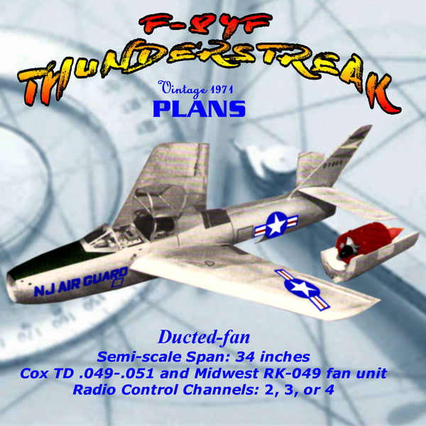Full Size Printed Plan semi-scale Ducted-fan, for Radio control Republic F-84F THUNDERSTREAK