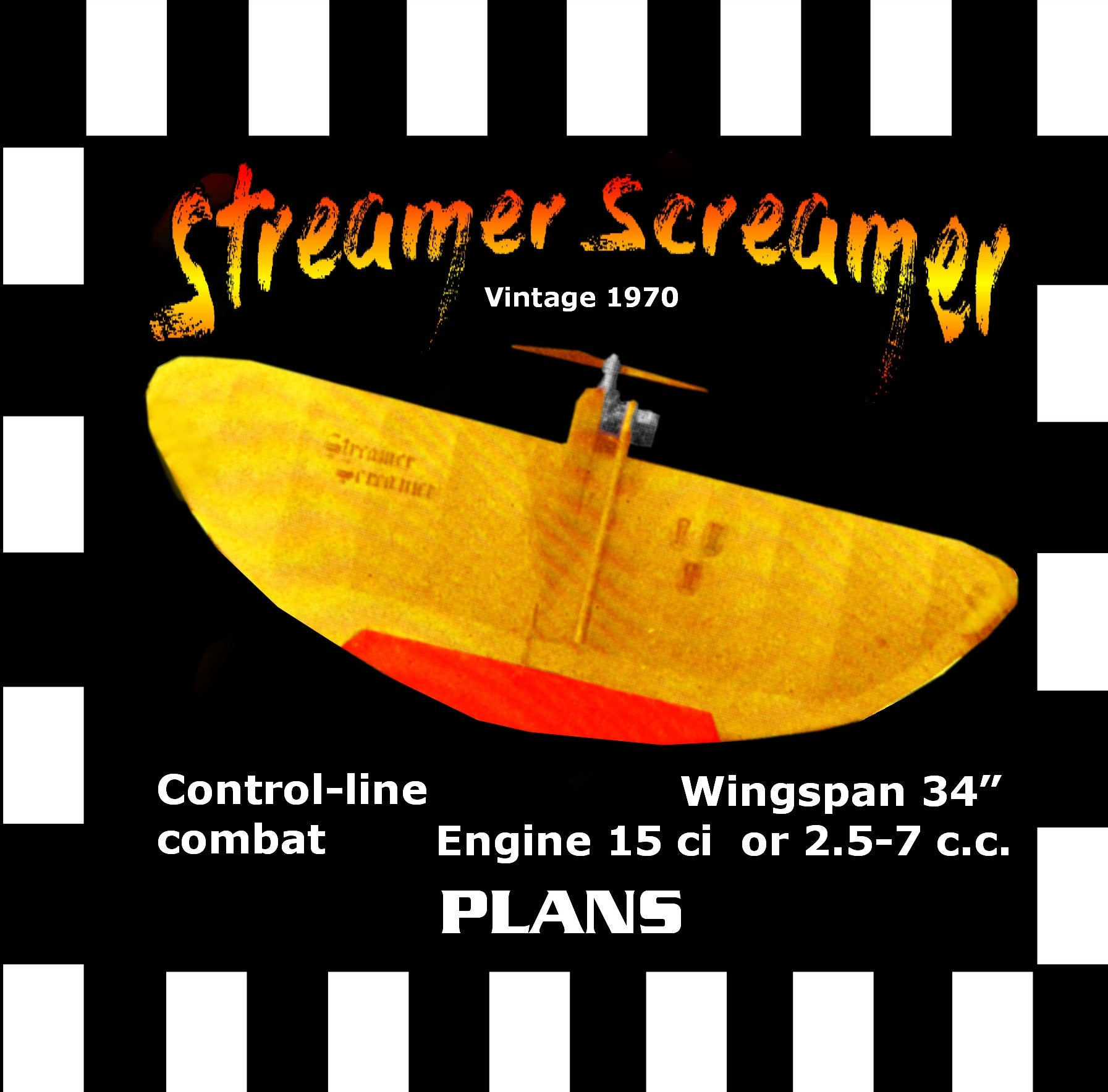 "Full Size Printed Plans Vintage 1970 Control-line combat or sports flying ""Streamer Screamer"" Great Trainer"