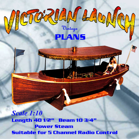 "victorian steam power Launch 40 1/2""  Steam or electric full size printed plan and article"