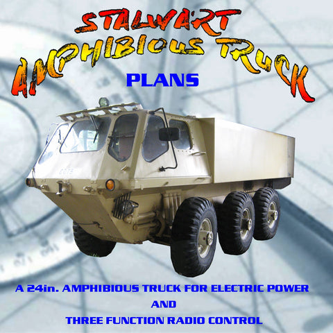 Full Size Printed Plan STALWART AMPHIBIOUS TRUCK  24in.  ELECTRIC POWER 3 FUNCTION RADIO CONT
