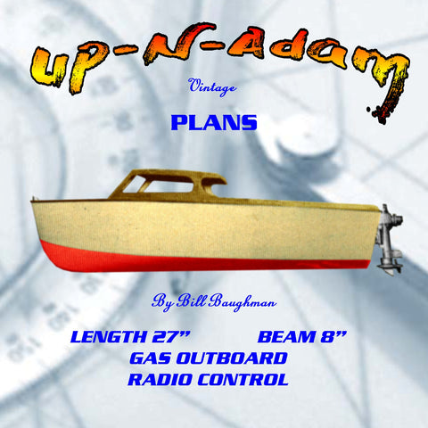 "Full Size Printed Plan  O. B. Day Cruiser ""Up-N-Adam"" outbord suitable for radio control"