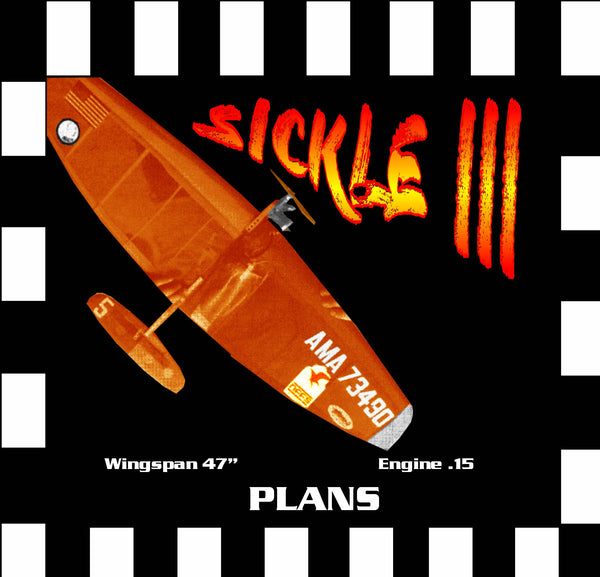 "Full Size Printed Plan & Building Notes  FAI Combat THE  SICKLE III  W/S 47""  ENGINE .15"