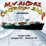 "Full Size Drawings  Scale 1/192  Length 41"" M.V.ANDES  Container Ship Length 41"