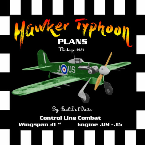 "Full Size Printed Plan vintage 1957 CONTROL LINE COMBAT  ""Hawker Typhoon""  excellent performance,"