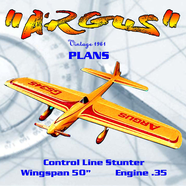 "FULL SIZE PRINTED PLANS AND ARTICLE W/S 50"" .35 Engine ARGUS Classic Stunt"