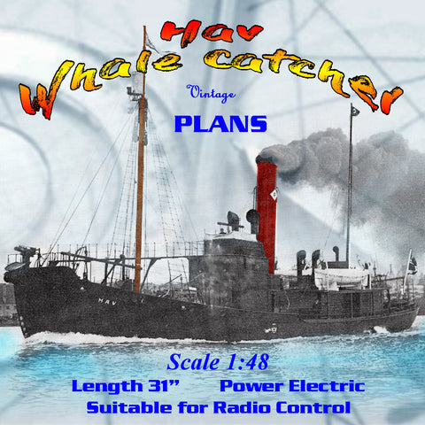 "Full Size Printed Plan Scale 1:48 Whale Catcher The ""Hav"" Suitable for R/C"