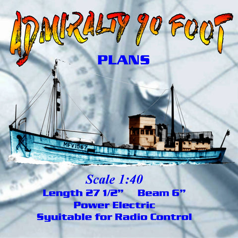 Full size printed plans to Build a Admiralty 90 Foot Motor Fishing Vessel