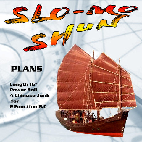 Full size Printed Plans  Chinese Junk Scale 1:24  SLO-MO SHUN for 2 Function R/C