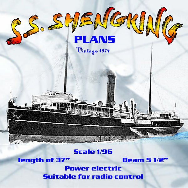 "Full Size Printed Plan Scale 1/96 small passenger-cargo ship ""S.S. SHENGKING"" Suitable for Radio Control"