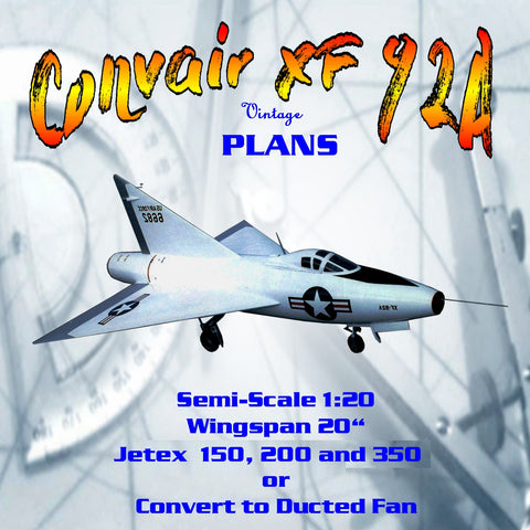 Full Size Printed Plan Semi-Scale 1:20 Convair XF‑92A Jetex  150, 200 & 350 or convert to Ducted Fan
