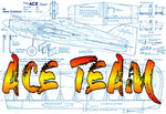 "Full Size Printed Plan Trainer, Racer or Stunter a control line model for everyone "" THE ACE TEAM"""