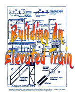 Full size printed plan Vintage 1942 Building an Elevated Train