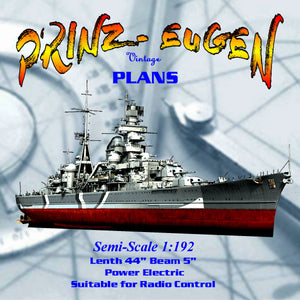 "Full Size Printed Plan Scale 1:192 Length 44"" "" Prinz Eugen"" German  heavy cruiserSuitable for radio control"