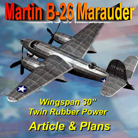 "Full Size Printed Plan and Article Martin B-26 Marauder Semi scale 1:28  W/S 30""  Power Twin Rubber"