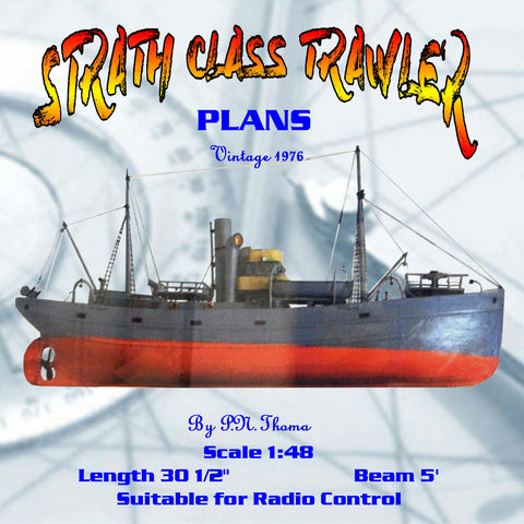 "Full Size Printed Plan Scale 1:48 Suitable for Radio Control ""STRATH CLASS TRAWLER"""