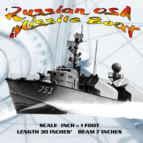 "Full size Printed Plans  Scale 1:48  Russian OSA Missile Boat L 30"" fire's missile for Radio Control"