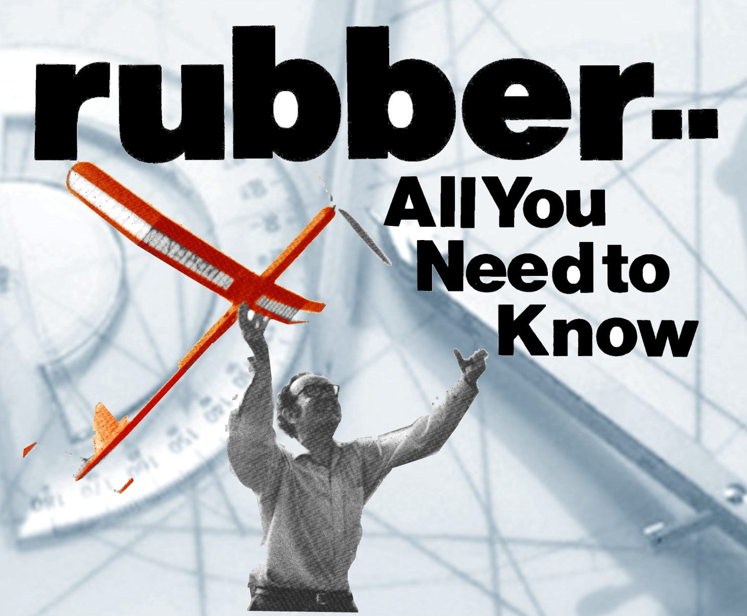 ALL YOU NEED TO KNOW ABOUT RUBBER