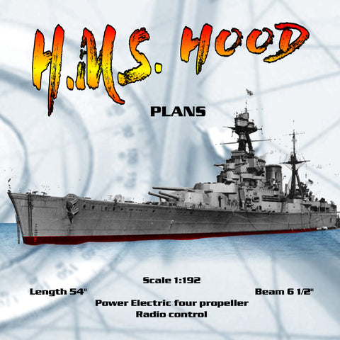 "Full Size Printed Plans battle cruiser Scale 1:192 H.M.S. HOOD L 54"" Suitable for Radio control"