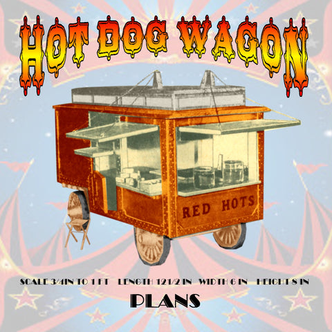 Full Size Printed Plans HOT DOG WAGON Scale ¾ in To 1 ft  Length 12 ½ in,  Width 6 in  Height 8 in