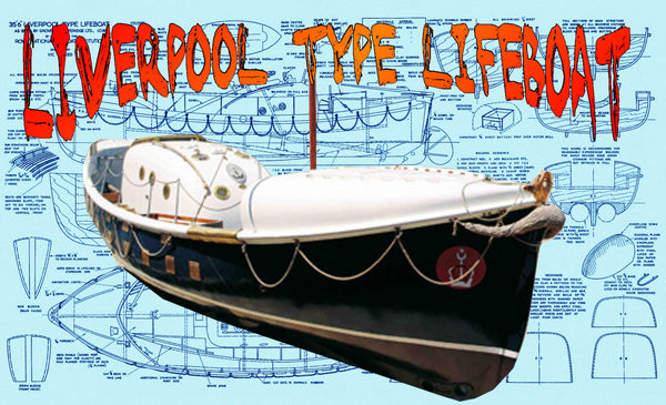 Build a Liverpool type lifeboat, 35ft. 6in. o.a. and scaled to 3/4 in.=1ft Full Size Printed Plan