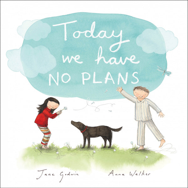 Today We Have No Plans - Wildwood Lane