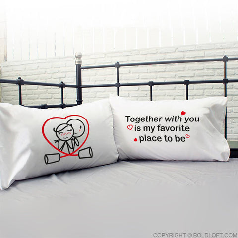 Together is My Favorite Place to Be™ Couple Pillowcases