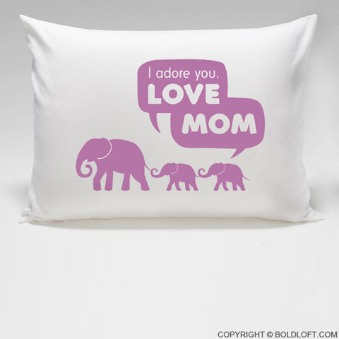Mom Gifts - I Adore You™ Pillowcase
