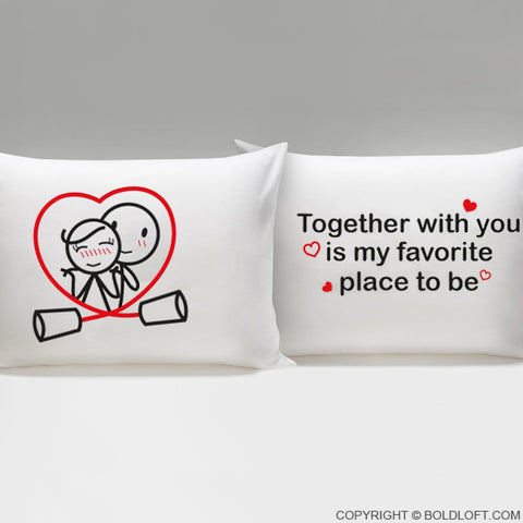 Together is My Favorite Place to Be™ Couple Pillowcase Set