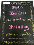 Pipka's Borders and Printing