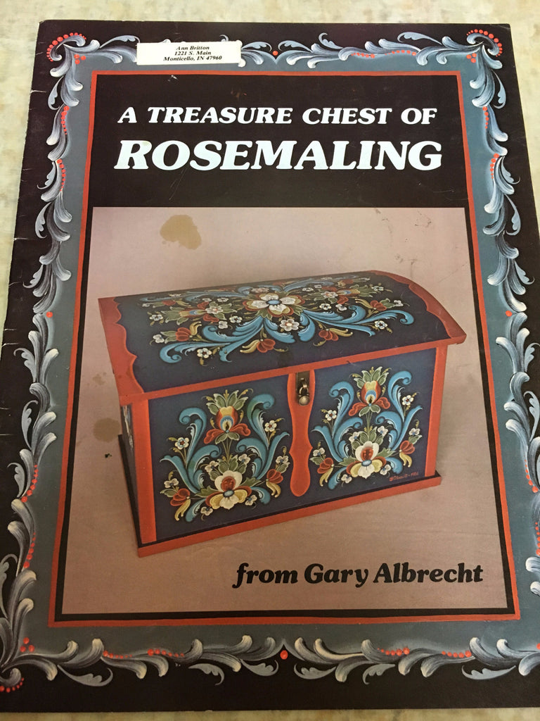 A Treasure Chest of Rosemaling  By Gary Albrecht