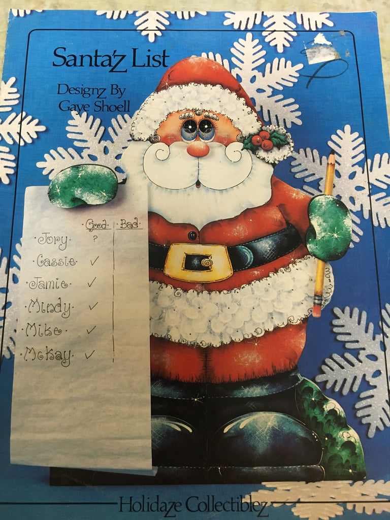Santa'z List By Gaye Shoell