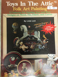 127(23) Toys in the Attic Folk Art Painting By Linda Lock