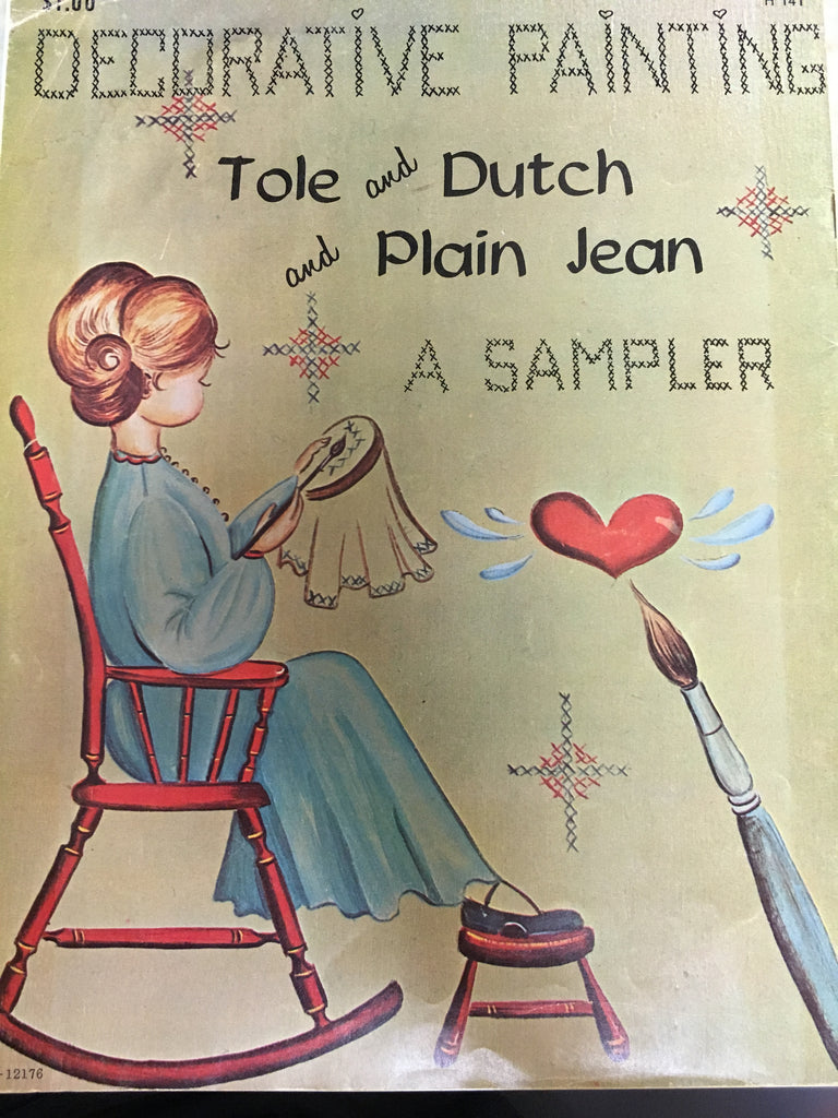 113(11) Tole and Dutch and Plain Jean By Jean Wortham
