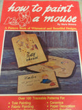 88(8) How to Paint a Mouse (Over 100 patterns) by Marie Mokma