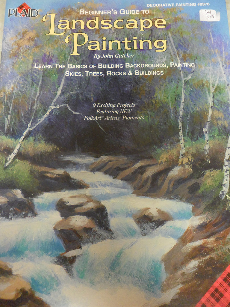 54(10) Beginner's Guide to Landscape Painting By John Gutcher