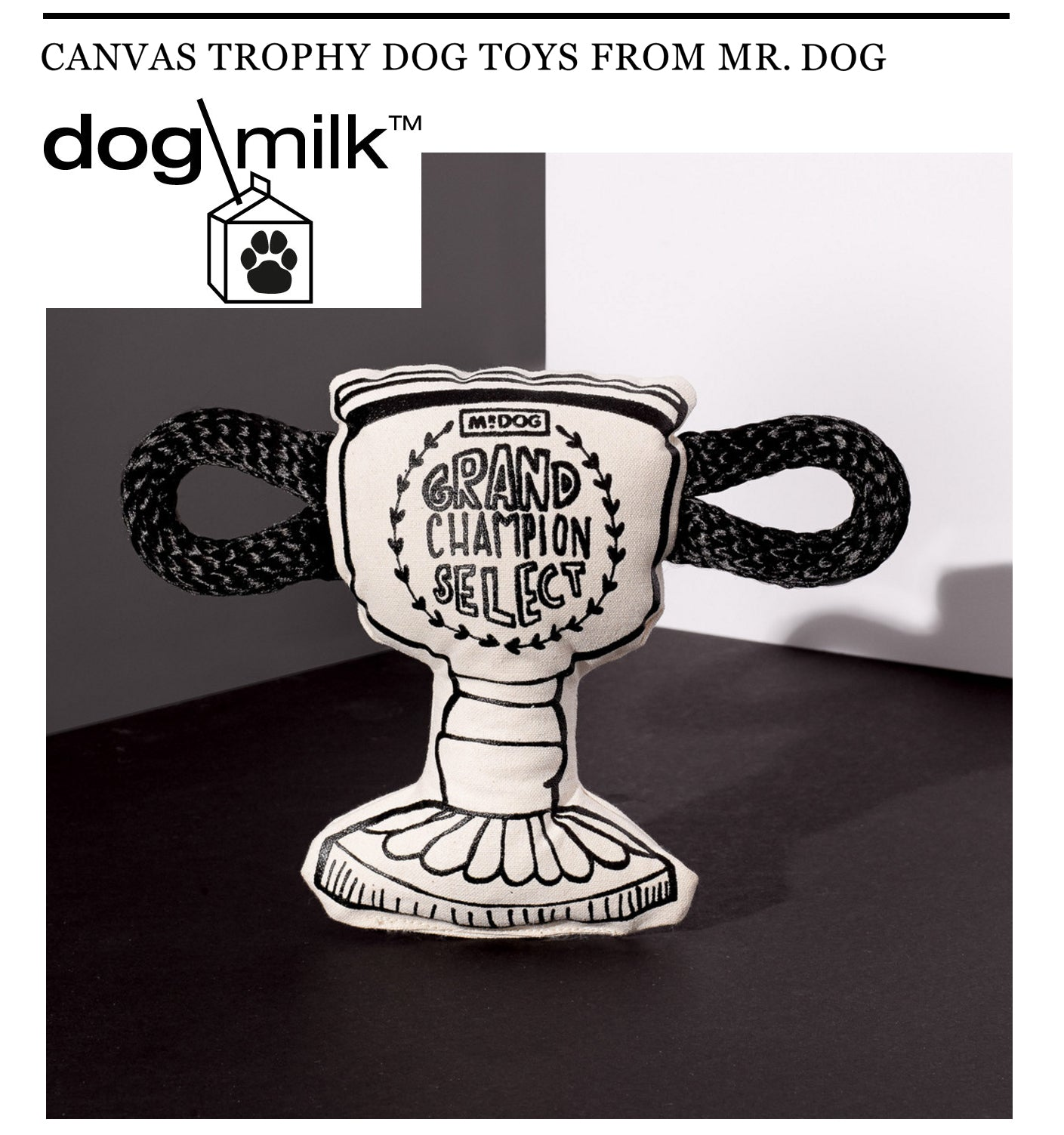 Dog Milk Mr Dog Trophy Toys