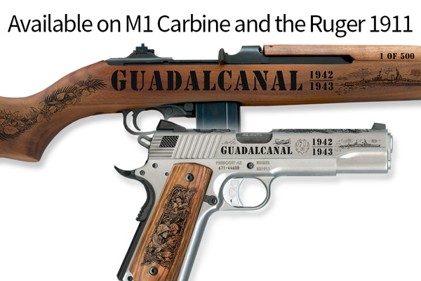 Guadalcanal Limited Edition **with special 75th anniversary engraving**